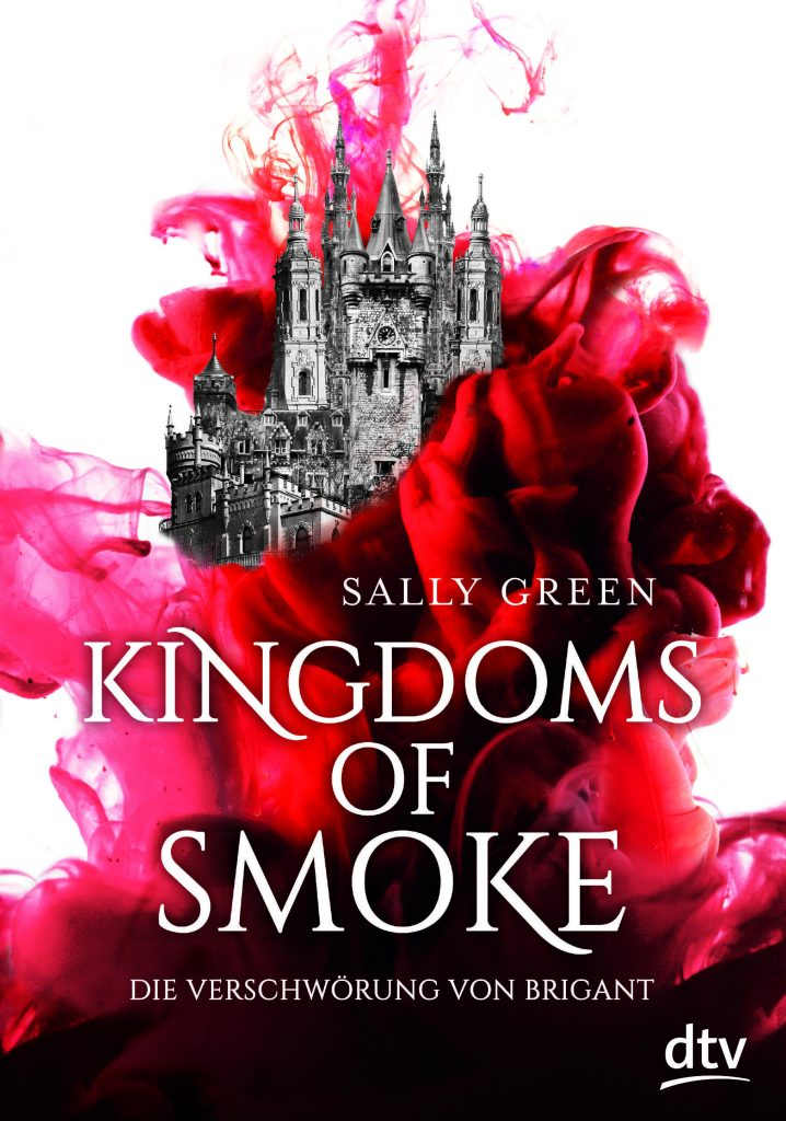 sally green kingdom of smoke dtv verlag inspirited books